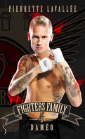 Fighters family, Tome 3 : Daméo