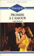 Promise à l'amour