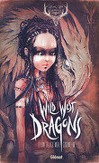 Wild West Dragons - Tome 1