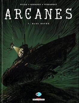 Couverture du livre : Arcanes, tome 7 : Blue Bayou
