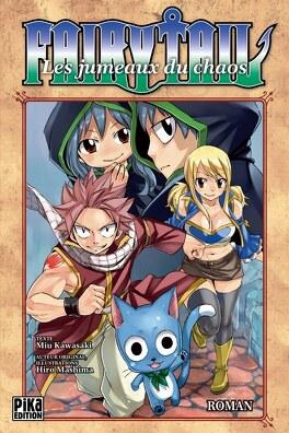 Couverture du livre : Fairy Tail, Tome 3 : Les Jumeaux du chaos