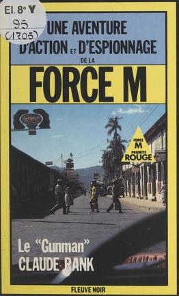"""Couverture du livre : Le """"Gunman"""""""