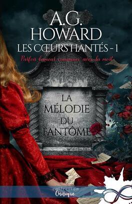 Couverture du livre : Les Coeurs hantés, Tome 1 : La Mélodie du fantôme