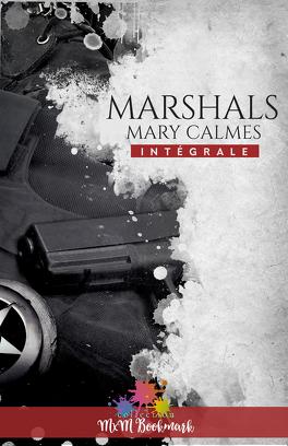 Couverture du livre : Marshals - L'intégrale