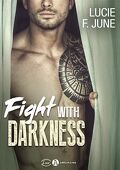 Avec toi - Fight with darkness : l'intégrale