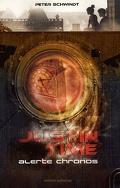 Justin Time, tome 1 : Alerte Chronos