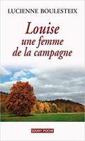 Louise, une femme de la campagne