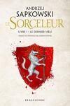 couverture Sorceleur, Tome 1 : Le Dernier Vœu