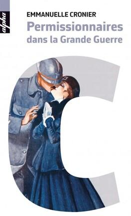Couverture du livre : Permissionnaires de la Grande Guerre