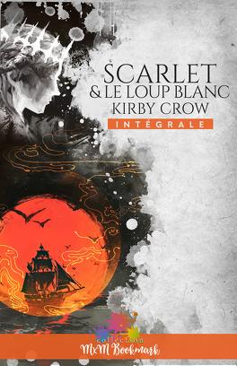 Couverture du livre : Scarlet et le loup blanc - L'intégrale
