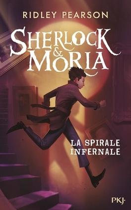 Couverture du livre : Sherlock et Moria: la spirale infernale T.2