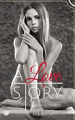 Couverture du livre : A love story : une histoire d'amour violente