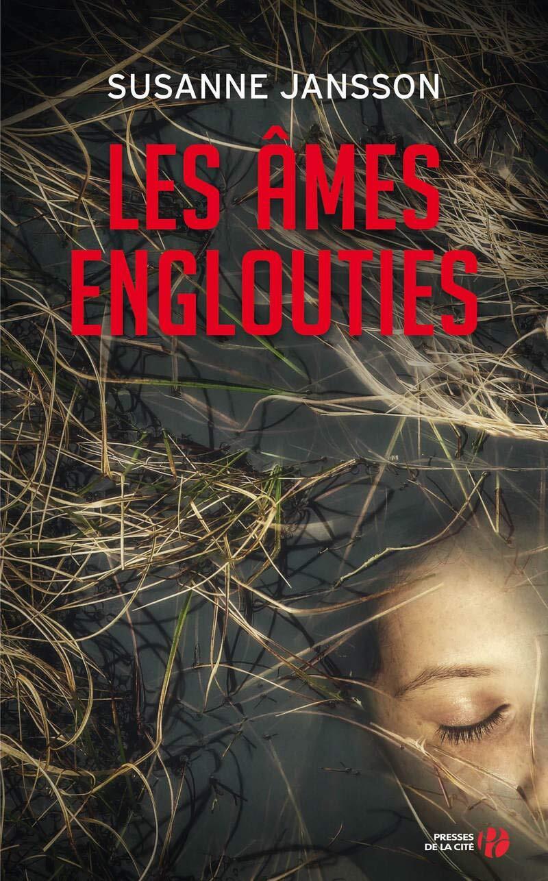Les âmes englouties  - Susanne Jansson (Thriller)