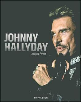 Johnny Hallyday Livre De Jacques Perciot