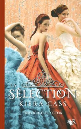 Couverture du livre : La Sélection : Trilogie collector