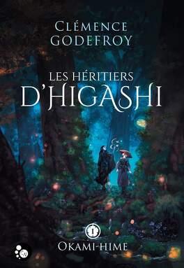 Couverture du livre : Les Héritiers d'Higashi, tome 1: Okami-Hime