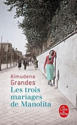 Couverture du livre : Les trois mariages de Manolita