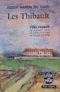 Les Thibault, tome 1/3 : Le Cahier gris - Le Pénitencier - La Belle saison - La Consultation - La Sorellina