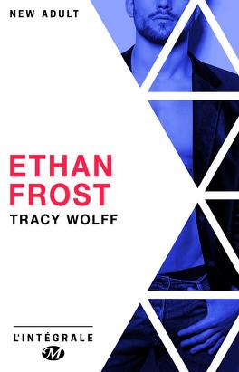 Couverture du livre : Ethan Frost - L'Intégrale
