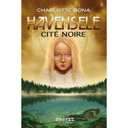 Couverture du livre : Havensele, Tome 1 : Cité noire