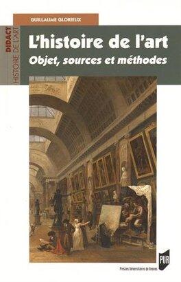 L Histoire De L Art Objets Sources Et Methodes Livre De