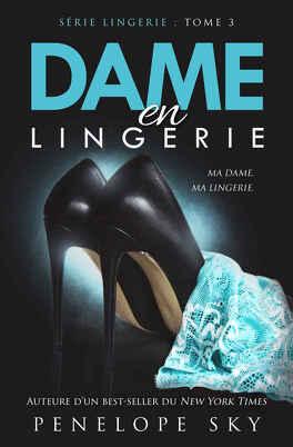 Couverture du livre : Lingerie, Tome 3 : Dame en lingerie