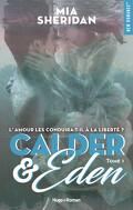 Calder et Eden, Tome 1
