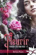 Puisque c'est ma rose, Tome 2 : Fleurir
