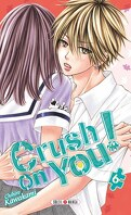 Crush on You! tome 6