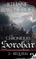 Les Chroniques de Sorohar - Le cycle de la Triade Pourpre, tome 2: Requiem