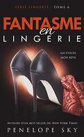 Lingerie, Tome 6 : Fantasme en Lingerie