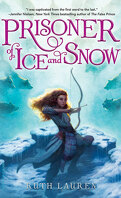 Prisoner of Ice and Snow, Tome 1