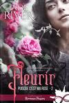 couverture Puisque c'est ma rose, Tome 2 : Fleurir