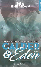 Sign of Love, Tome 5 : Calder & Eden, Tome 1