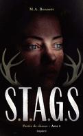 S.T.A.G.S, Acte 1 : Partie de chasse