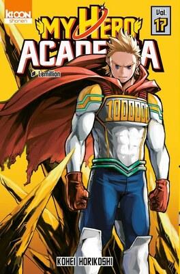 Couverture du livre : My Hero Academia, Tome 17 : Lemillion