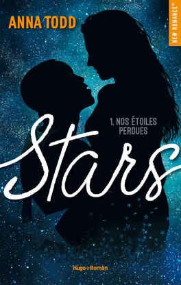 Couverture du livre : Stars, Tome 1 : Nos étoiles perdues