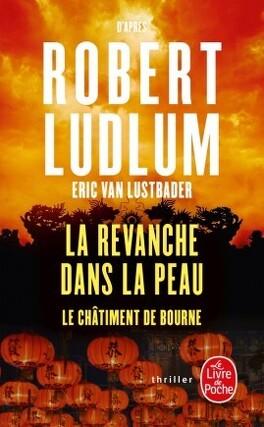 Couverture du livre : La revanche dans la peau (Le châtiment de Bourne)