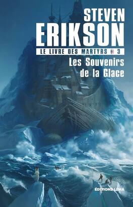 Couverture du livre : Le Livre des Martyrs, Tome 3 : Les souvenirs de la glace