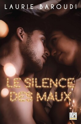 Couverture du livre : Le silence des maux