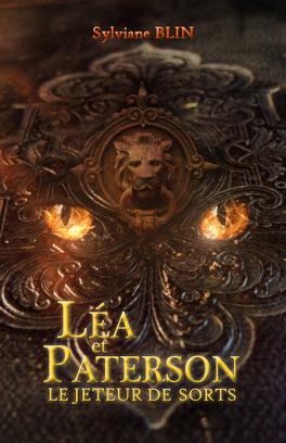 Couverture du livre : Léa et Paterson - Le jeteur de sorts