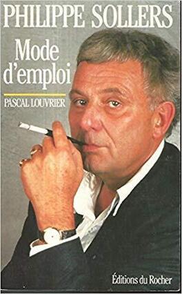 Couverture du livre : Philippe Sollers : mode d'emploi