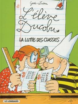 Couverture du livre : L'Élève Ducobu, Tome 4 : La Lutte des classes