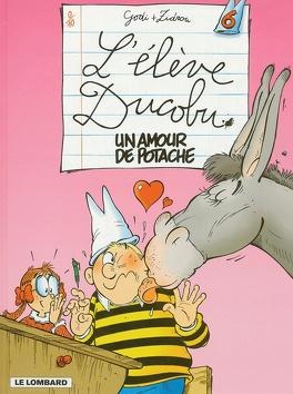 Couverture du livre : L'Élève Ducobu, Tome 6 : Un amour de potache