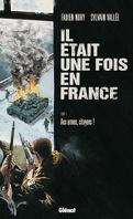 Il était une fois en France, Tome 4 : Aux armes citoyens !