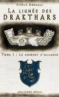 La Lignée des drakthars, Tome 1 : Le Serment d'alliance