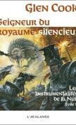 Les Instrumentalités de la Nuit, Tome 2 : Seigneur du royaume silencieux