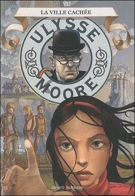 Couverture du livre : Ulysse Moore, Tome 7 : La Ville cachée