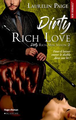 Couverture du livre : Dirty Duet, Tome 2 : Dirty Rich Love