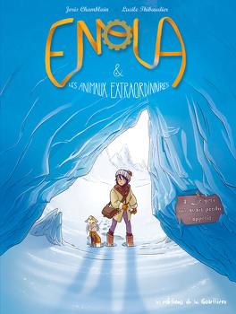 Couverture du livre : Enola & les animaux extraordinaires, Tome 4 : Le yéti qui avait perdu l'appétit